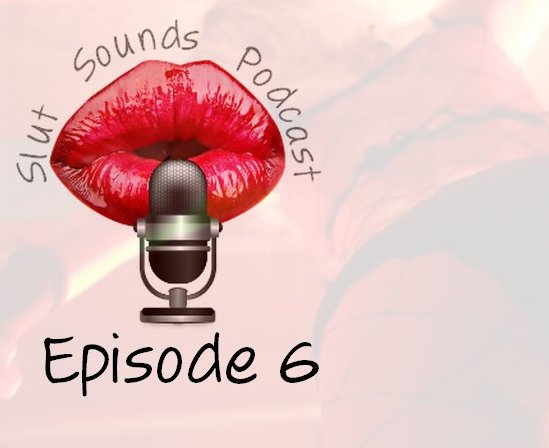the podcast of sex sounds